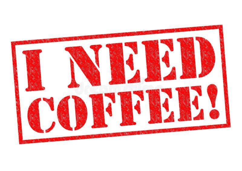 J'ai besoin de café image libre de droits