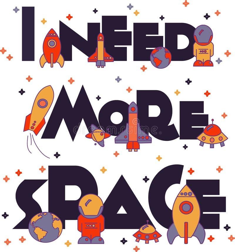 J'ai besoin de plus d'espace Illustration plate typographique photo stock