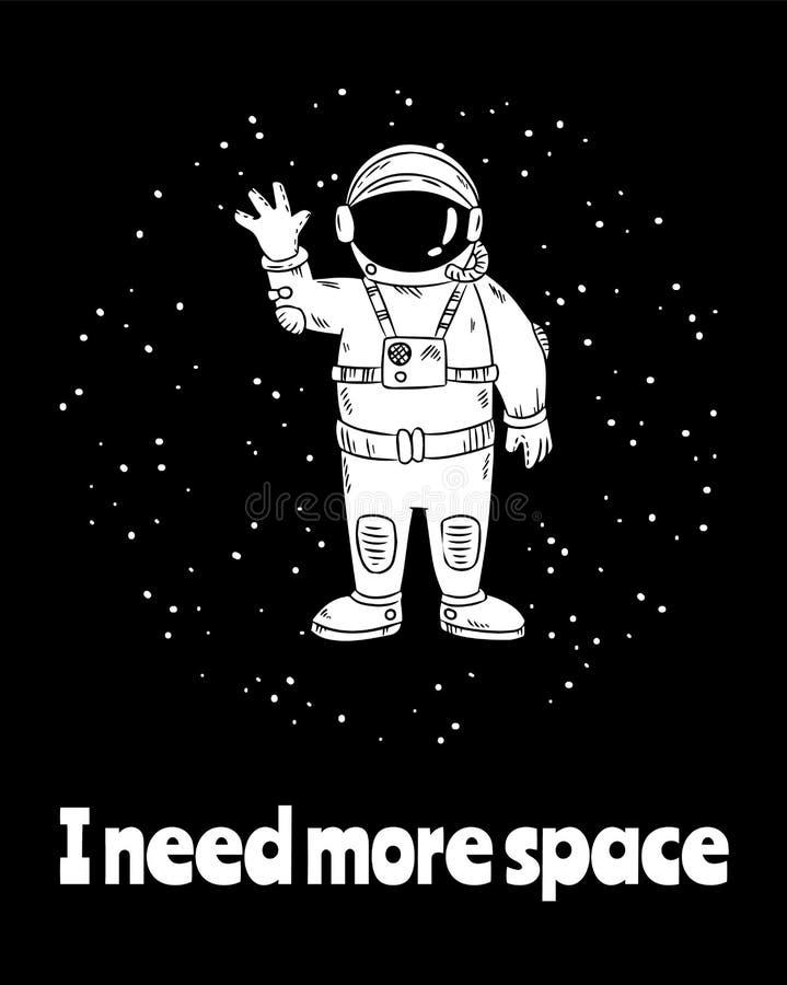 J'ai besoin de plus d'espace Petit astronaute mignon dans la main de ondulation de l'espace Conception de carte postale illustration libre de droits
