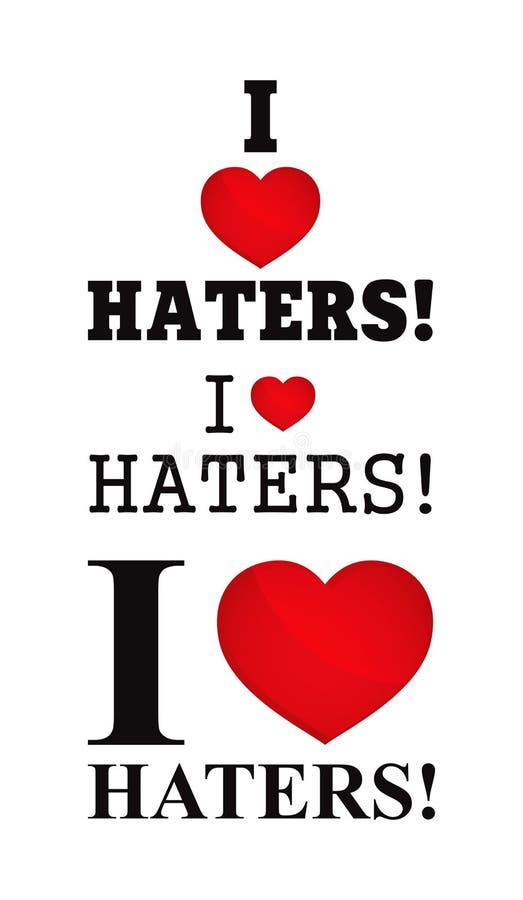 J'aime des haineux - estampille de T-shirt illustration stock