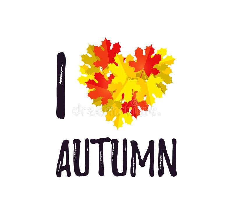 J'AIME la carte de voeux d'AUTOMNE avec un coeur des feuilles d'automne d'isolement sur le blanc Calibre de conception de chute,  illustration stock
