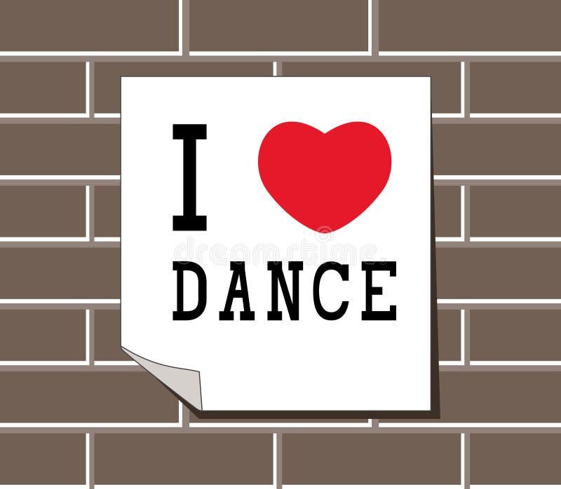 J'aime la danse - signe, autocollants, la carte, calibres sur le mur de briques photos stock