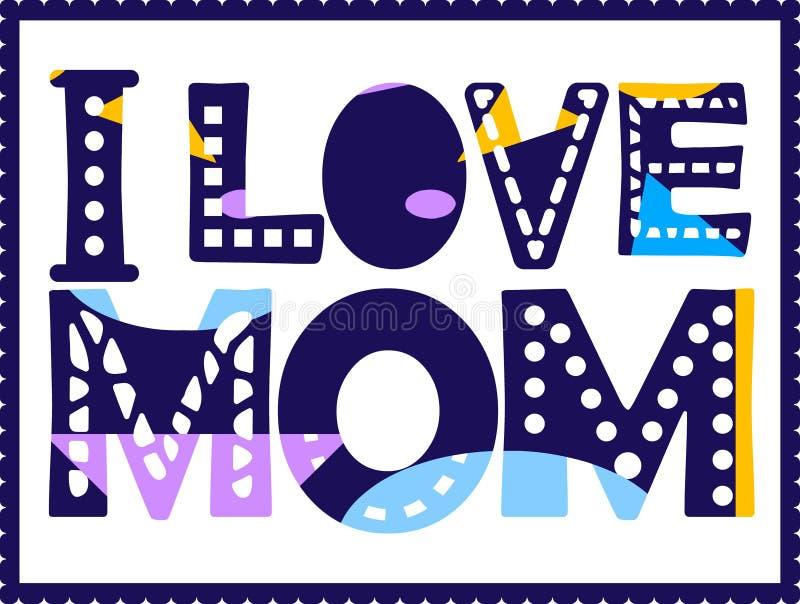 J'aime la maman - inscription dans le cadre Grandes lettres audacieuses avec différents couleurs et modèles illustration libre de droits