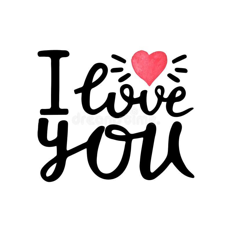 J'aime la vous-main dessinée marquant avec des lettres la citation avec le coeur d'aquarelle Carte de voeux de jour de valentines illustration libre de droits
