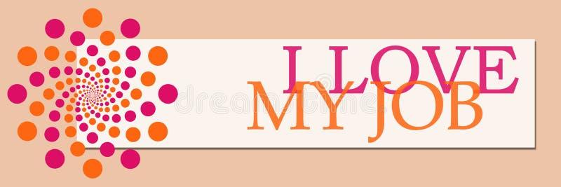 J'aime mon Job Pink Orange White Horizontal illustration de vecteur