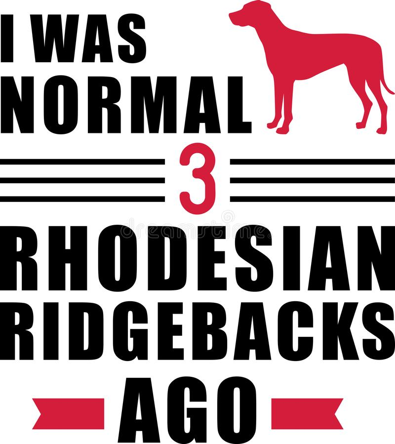 J'avais 3 ans normaux Rhodesian il y a Ridgebacks illustration de vecteur