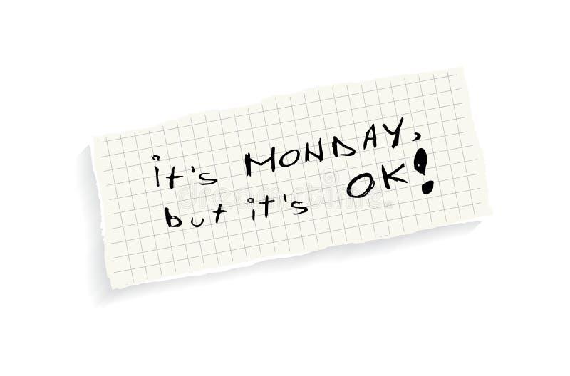 Ja jest Poniedziałek, ale ono jest OK! royalty ilustracja