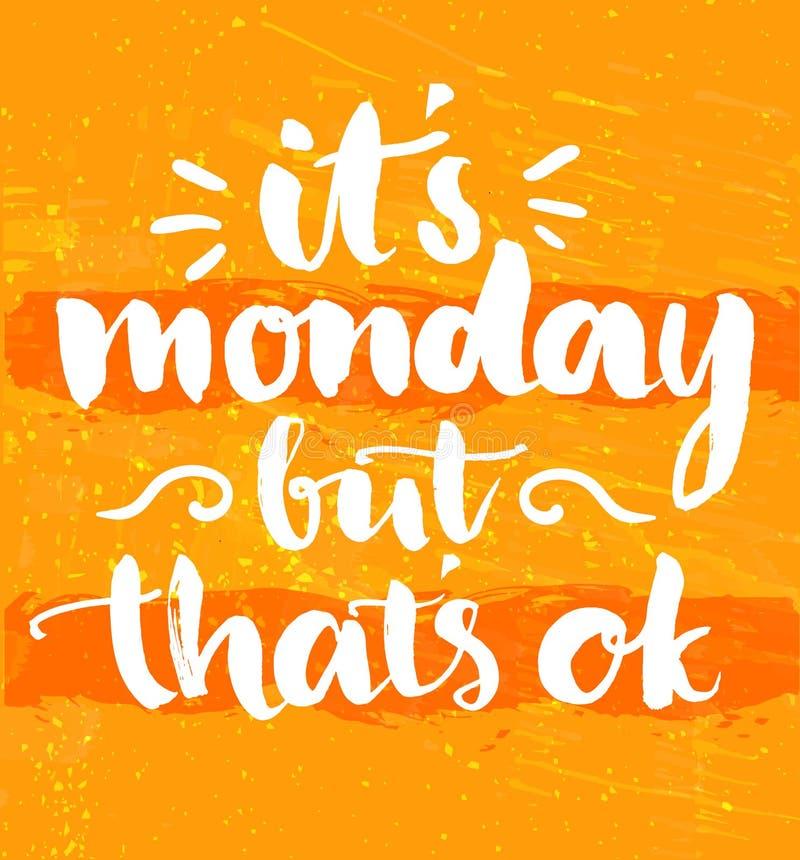 Ja jest Poniedziałek ale ono jest ok Zabawy wycena ręcznie pisany ilustracja wektor
