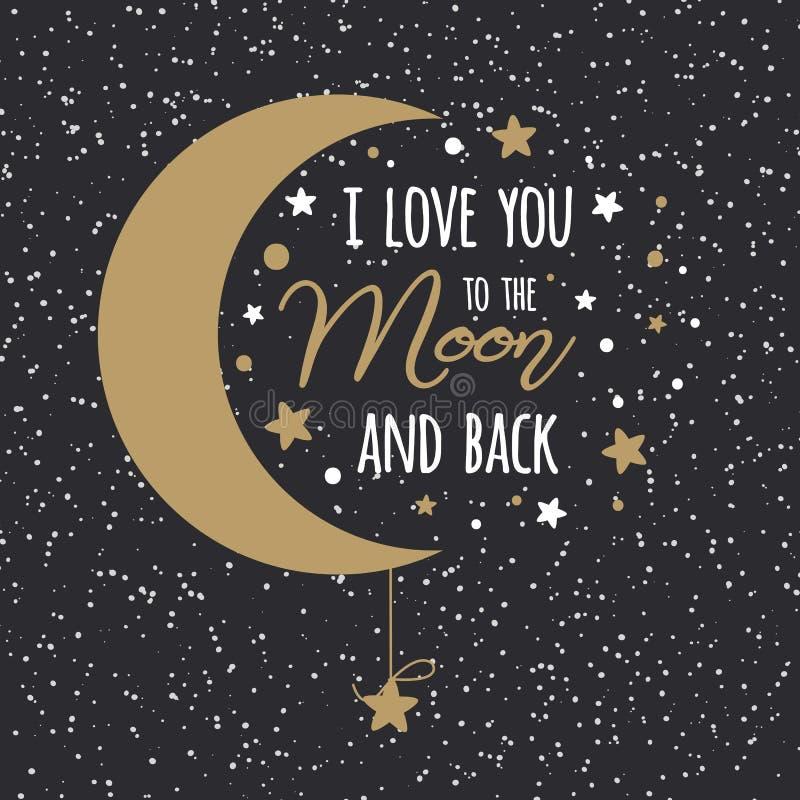 Jag älskar dig till månen och drar tillbaka Himmel för måne för inspirerande citationstecken för St-valentindag som guld- är full vektor illustrationer