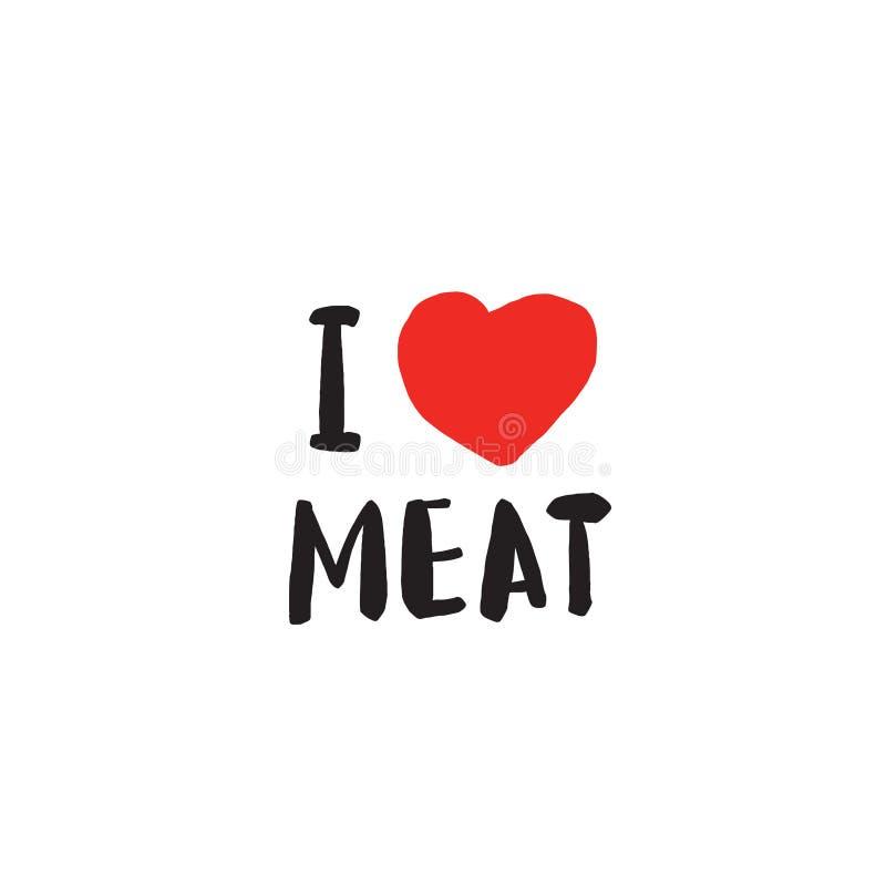 Jag älskar kött Roligt citationstecken Skriftlig bokstäver för hand stock illustrationer