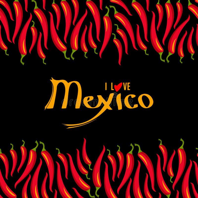 Jag älskar Mexico bokstäver och den glödheta gränsen för ram för chilipeppar vektor illustrationer
