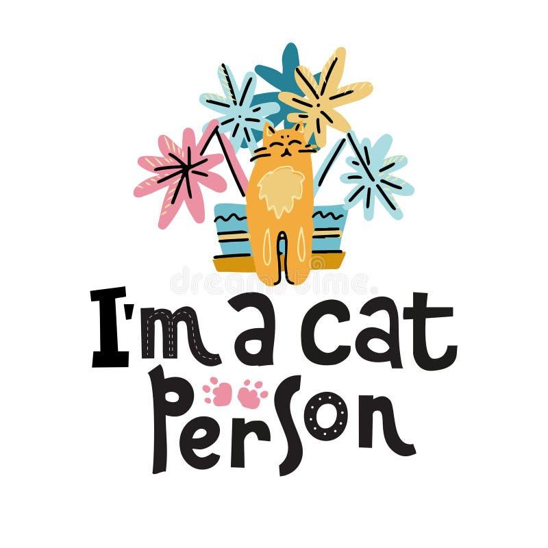 Jag är en kattperson - den drog handen märka text om husdjuret, positiv citationsteckenaffisch Gullig katt nära en växtkruka Styg stock illustrationer