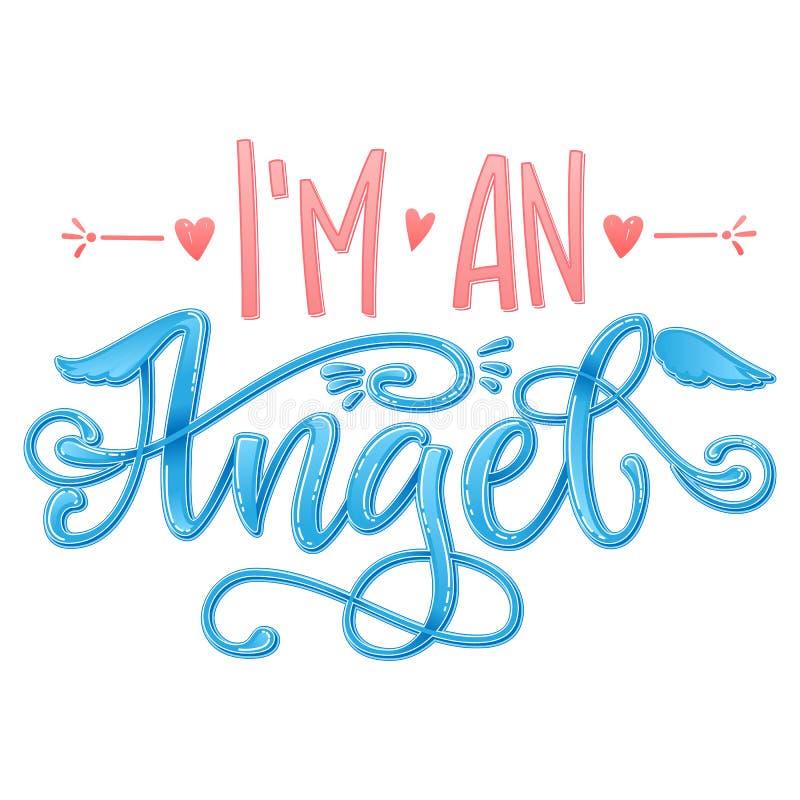 Jag är ett ängelcitationstecken Skrift för kalligrafi för baby showerhand utdragen, groteskt stättabokstäveruttryck royaltyfri illustrationer