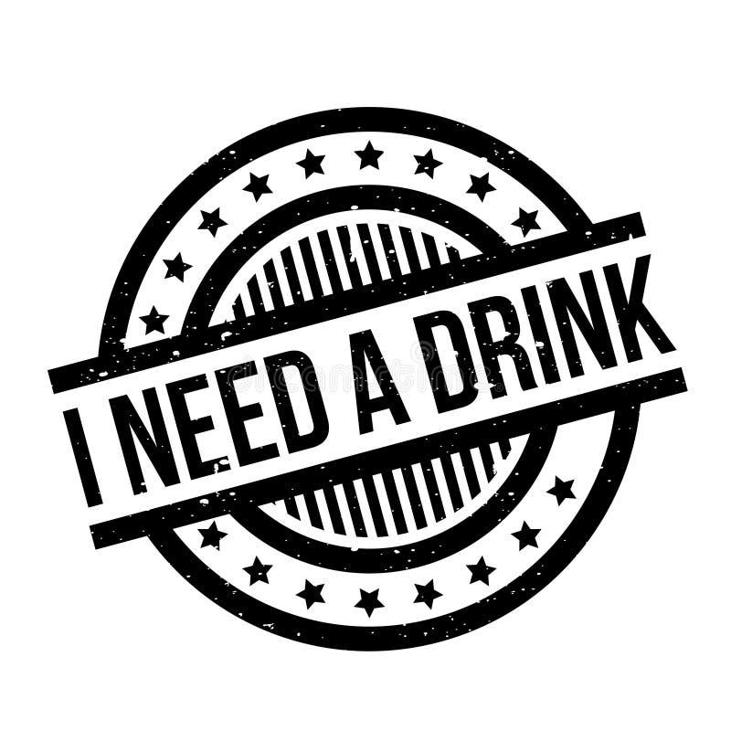 Jag behöver en rubber stämpel för drink stock illustrationer
