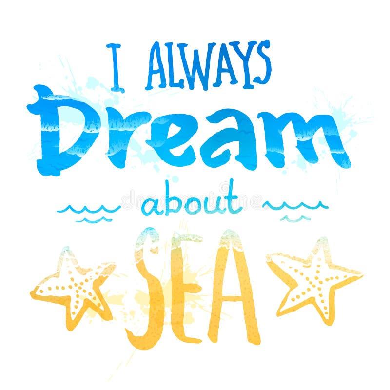 Jag drömmer alltid om ett havstecken med vågor och stock illustrationer
