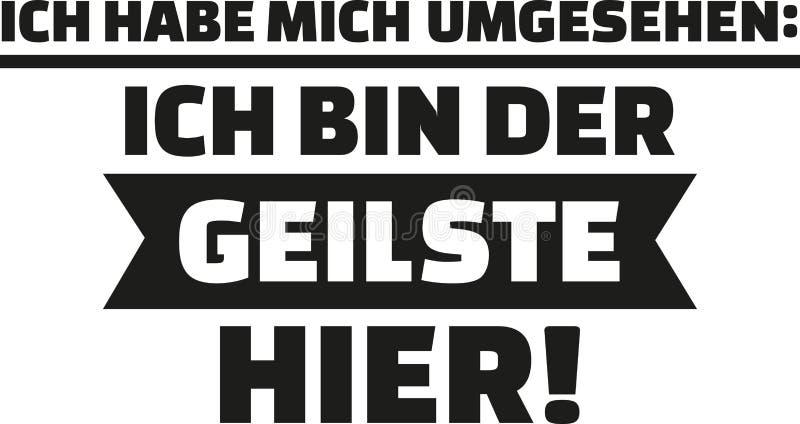 Jag hade en blick omkring, I-` M det mest sexiest på plats tysk stock illustrationer