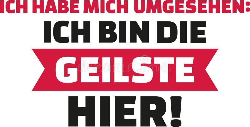 Jag hade en blick omkring, I-` M det mest sexiest på plats Tysk för kvinnor royaltyfri illustrationer