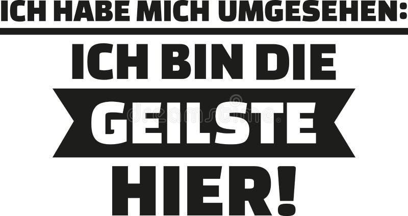 Jag hade en blick omkring, I-` M det mest sexiest på plats Tysk som säger för kvinnor vektor illustrationer