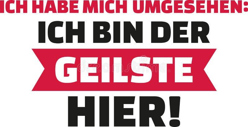 Jag hade en blick omkring, I-` M det mest sexiest på plats Tyskt säga stock illustrationer