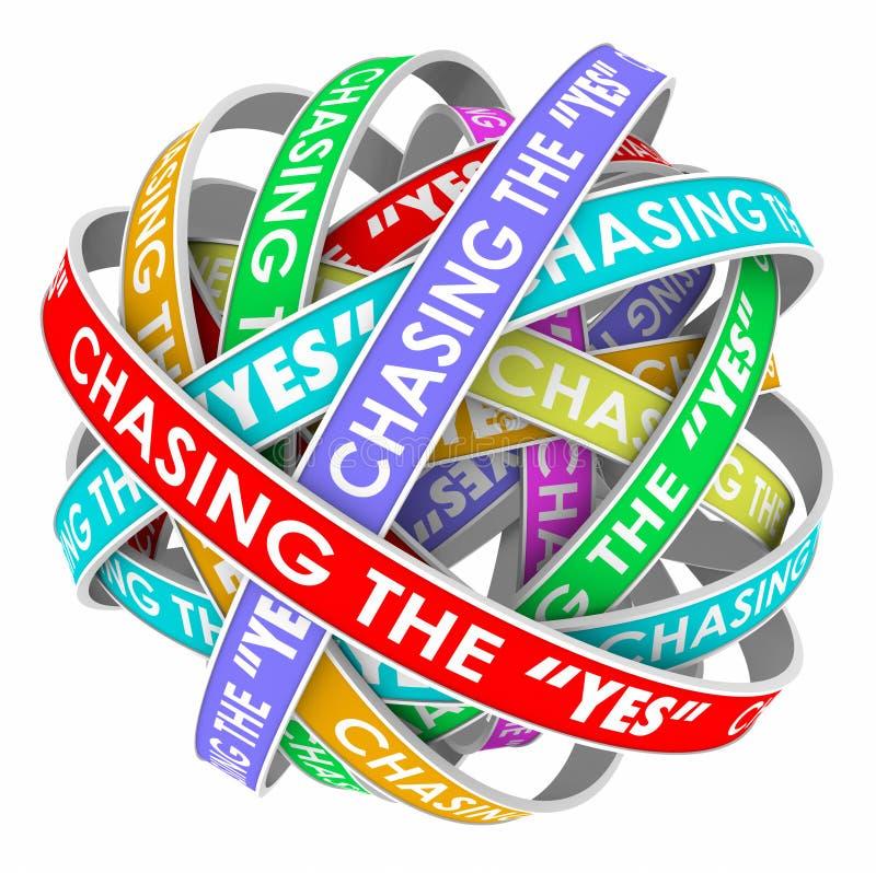Jagen des ja-endlosen Zyklus, der für Annahme-Zustimmung arbeitet stock abbildung