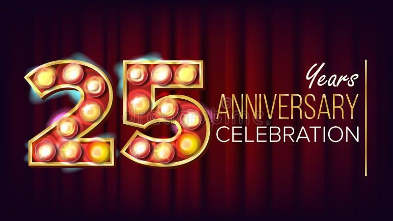 25 Jahre Jahrestags-Fahnen-Vektor- Fünfundzwanzig, fünfundzwanzigste Feier Glänzende helle Zeichen-Zahl Für traditionelles stock abbildung