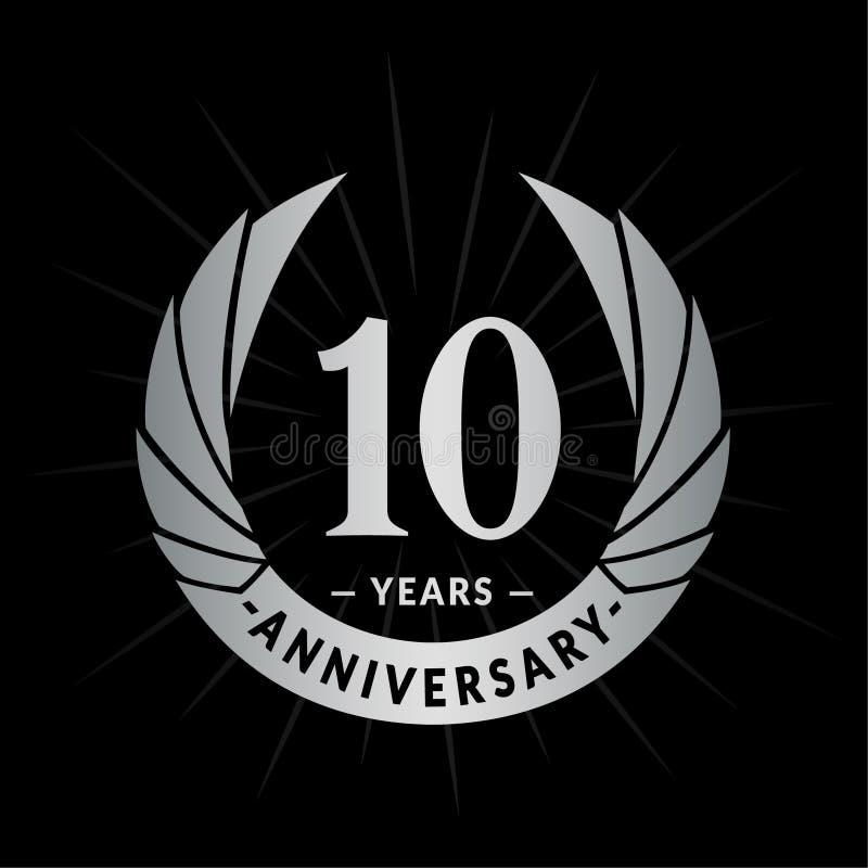 10 Jahre Jahrestagsentwurfs-Schablone Eleganter Jahrestagslogoentwurf Zehn Jahre Logo stock abbildung