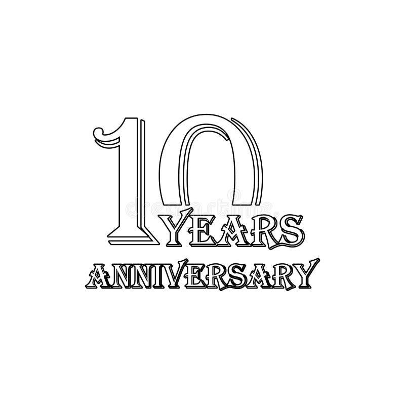 10 Jahre Jahrestagszeichen Element der Jahrestagsillustration Erstklassige Qualit?tsgrafikdesignikone Zeichen und Symbolsammlung stock abbildung