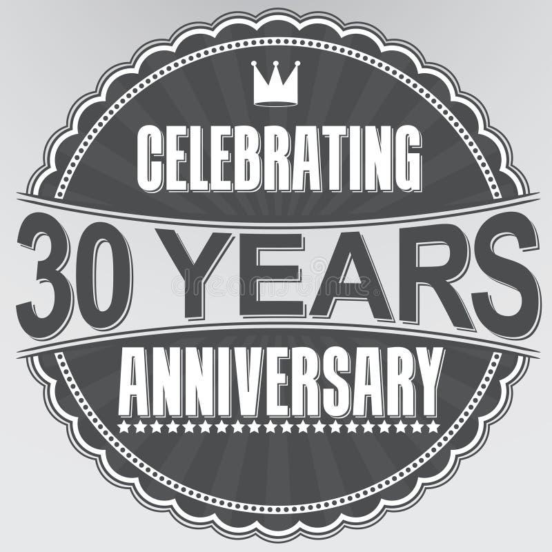 30 Jahre Retro- Aufkleber des Jahrestages feiern, Vektor illustratio lizenzfreie abbildung