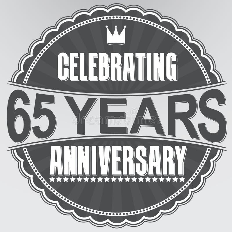 65 Jahre Retro- Aufkleber des Jahrestages feiern, Vektor illustratio stock abbildung