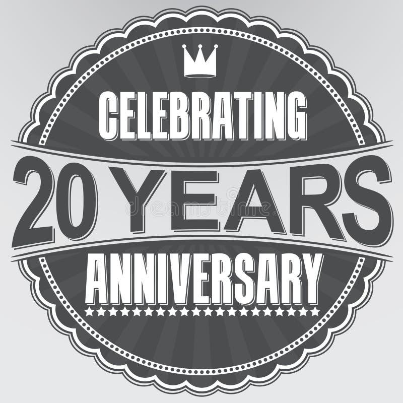 20 Jahre Retro- Aufkleber des Jahrestages feiern, Vektor illustratio vektor abbildung