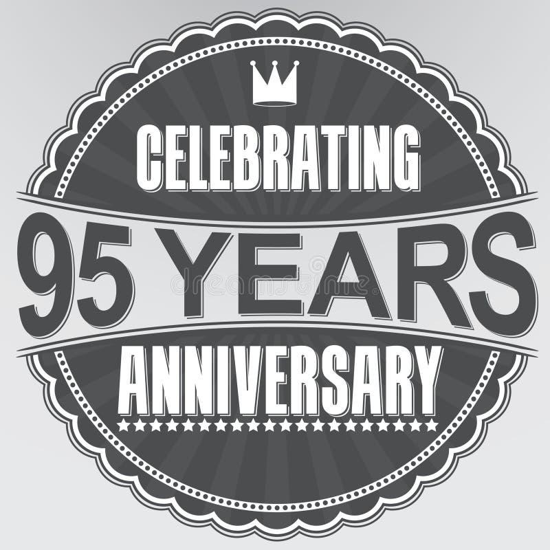 95 Jahre Retro- Aufkleber des Jahrestages feiern, Vektor illustratio stock abbildung