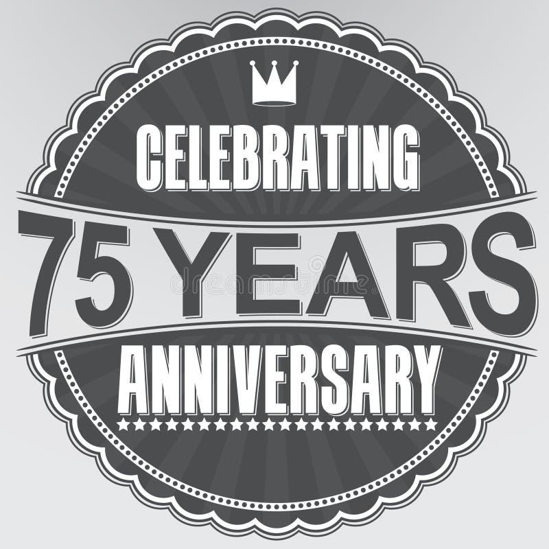 75 Jahre Retro- Aufkleber des Jahrestages feiern, Vektor illustratio vektor abbildung