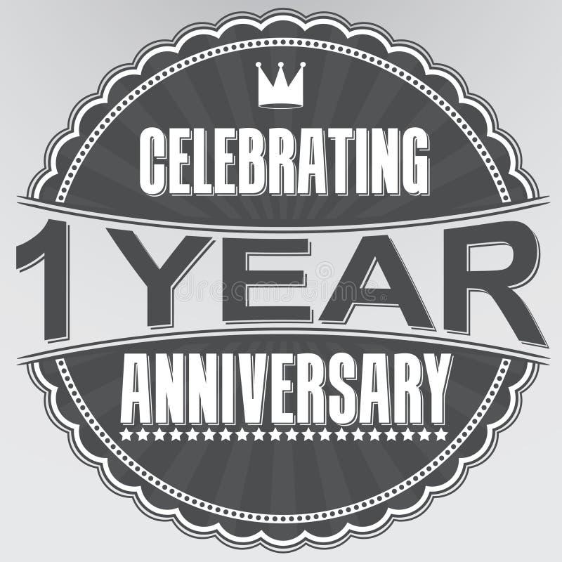 1 Jahre Retro- Aufkleber des Jahrestages feiern, Vektorillustration vektor abbildung