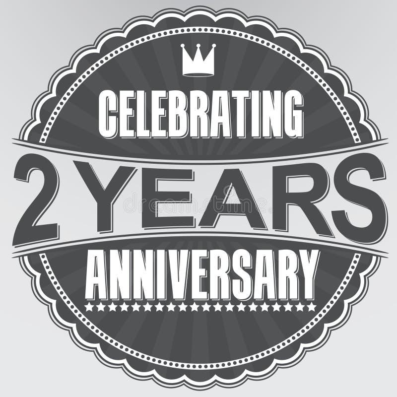 2 Jahre Retro- Aufkleber des Jahrestages feiern, Vektorillustration vektor abbildung