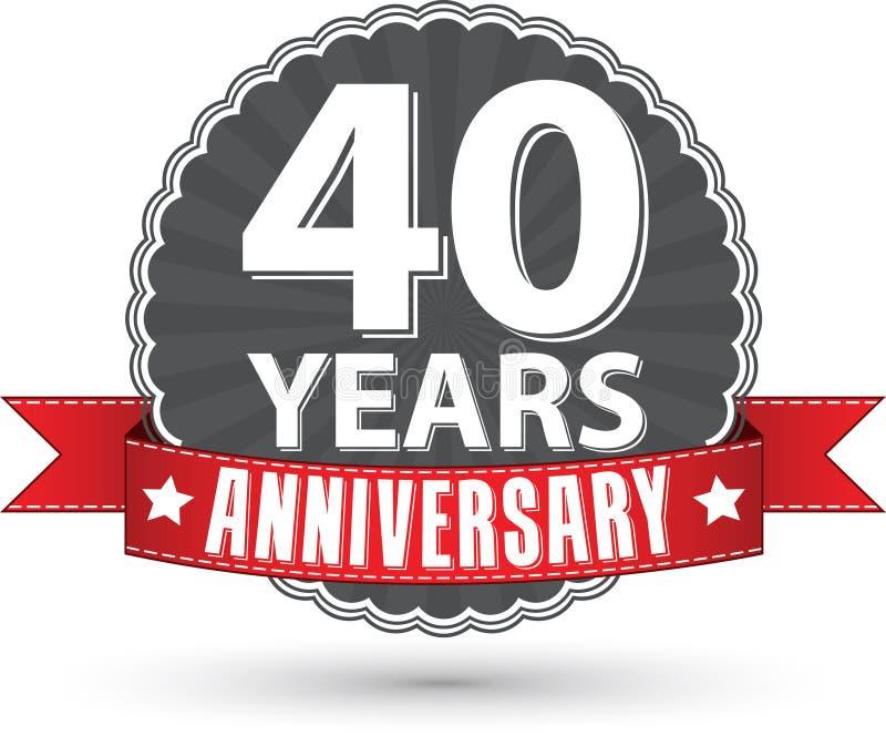 40 Jahre Retro- Aufkleber des Jahrestages mit rotem Band feiern, VE stock abbildung