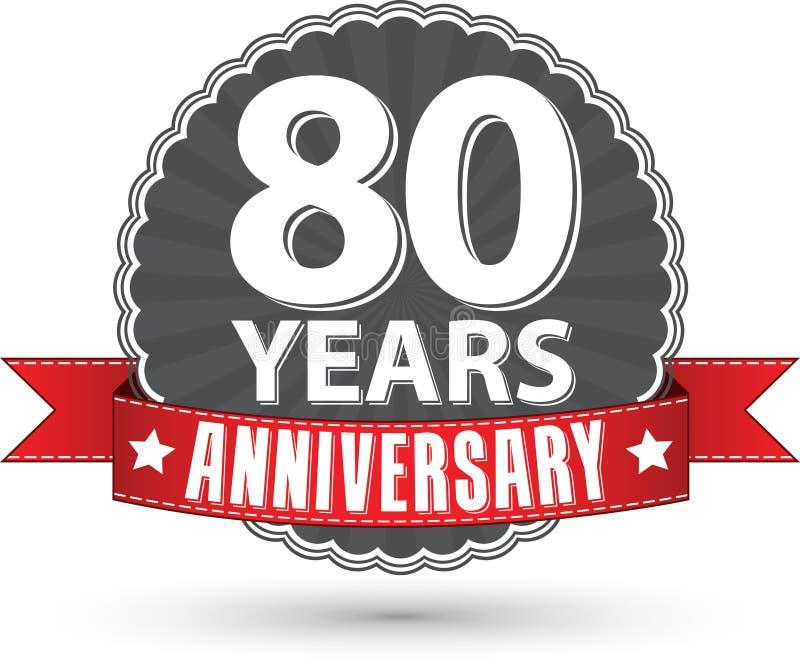 80 Jahre Retro- Aufkleber des Jahrestages mit rotem Band feiern, VE stock abbildung
