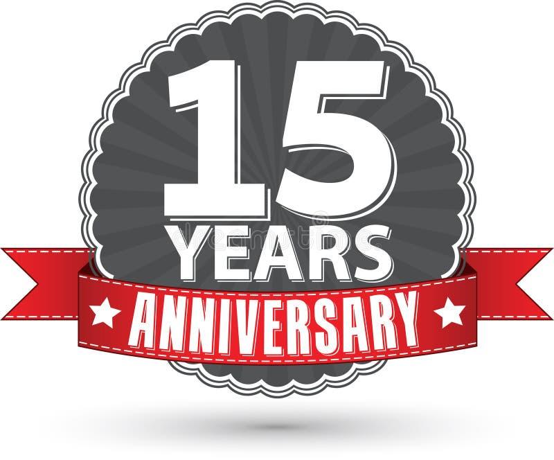 15 Jahre Retro- Aufkleber des Jahrestages mit rotem Band feiern, VE stock abbildung