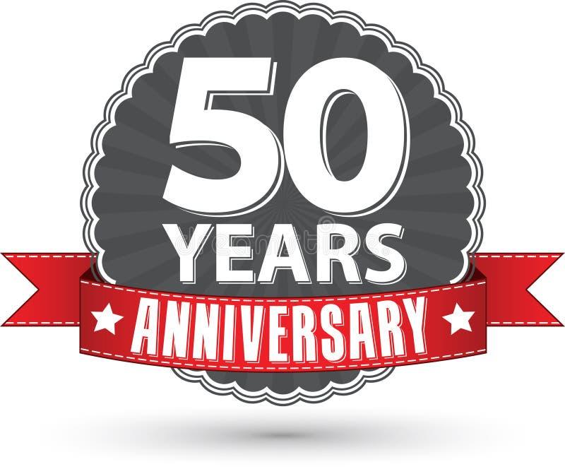 50 Jahre Retro- Aufkleber des Jahrestages mit rotem Band feiern, VE stock abbildung