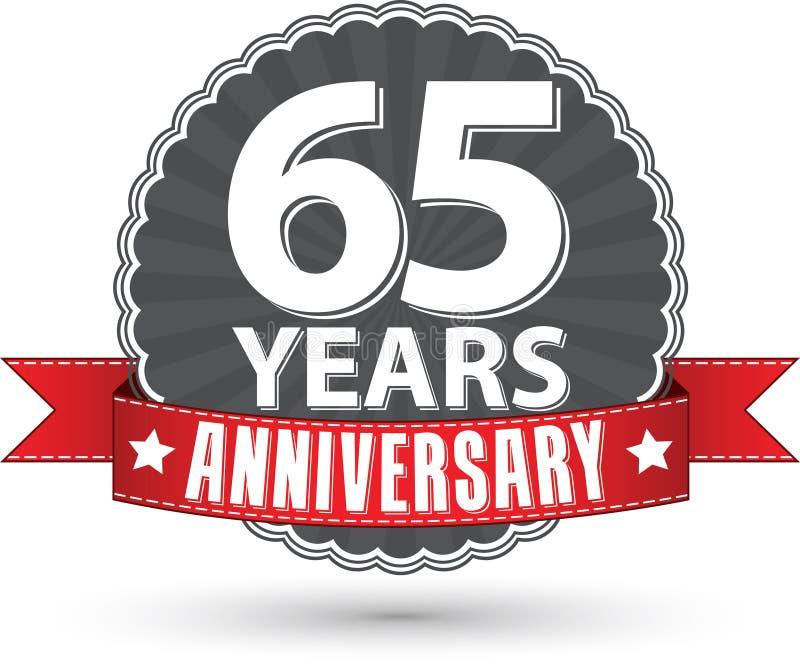 65 Jahre Retro- Aufkleber des Jahrestages mit rotem Band feiern, VE stock abbildung