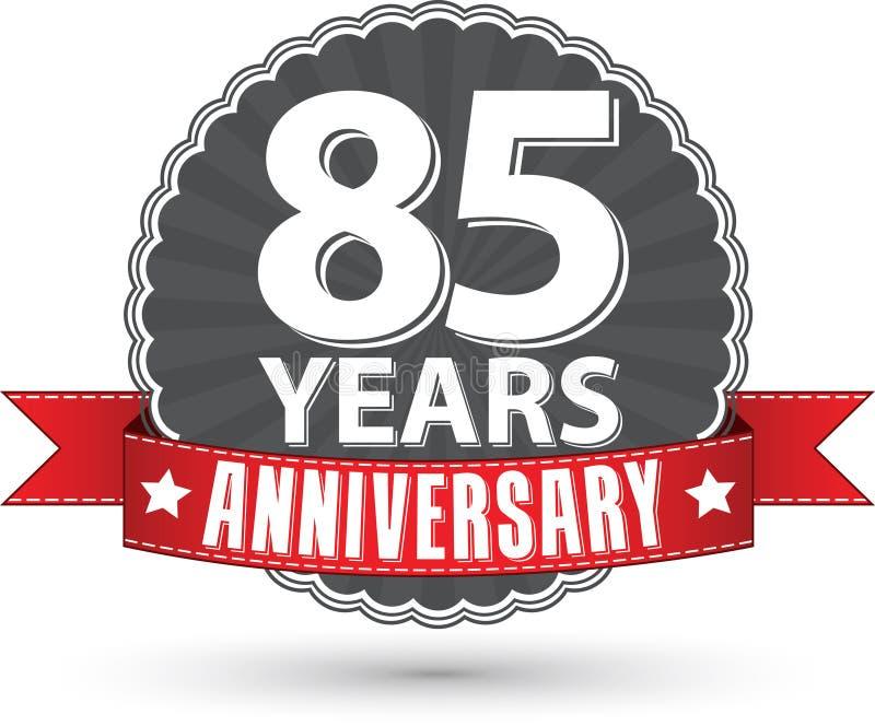 85 Jahre Retro- Aufkleber des Jahrestages mit rotem Band feiern, VE stock abbildung