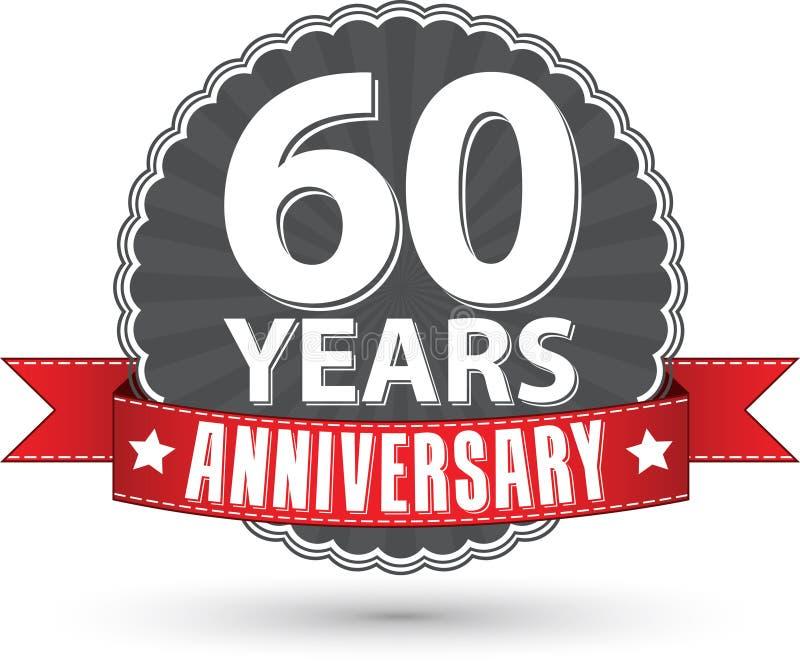 60 Jahre Retro- Aufkleber des Jahrestages mit rotem Band feiern, VE stock abbildung