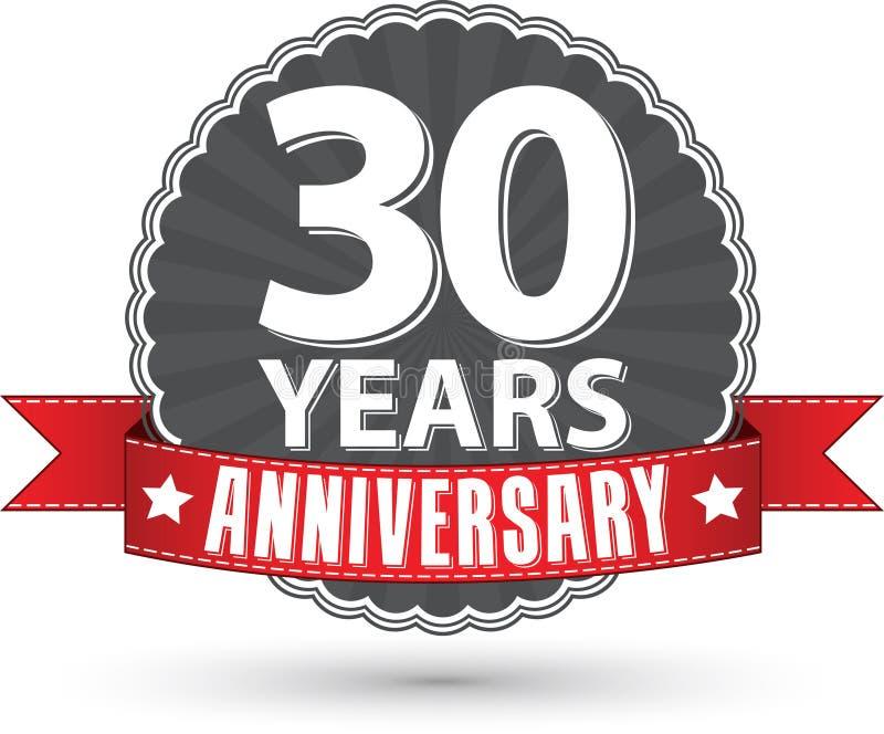 30 Jahre Retro- Aufkleber des Jahrestages mit rotem Band feiern, VE stock abbildung