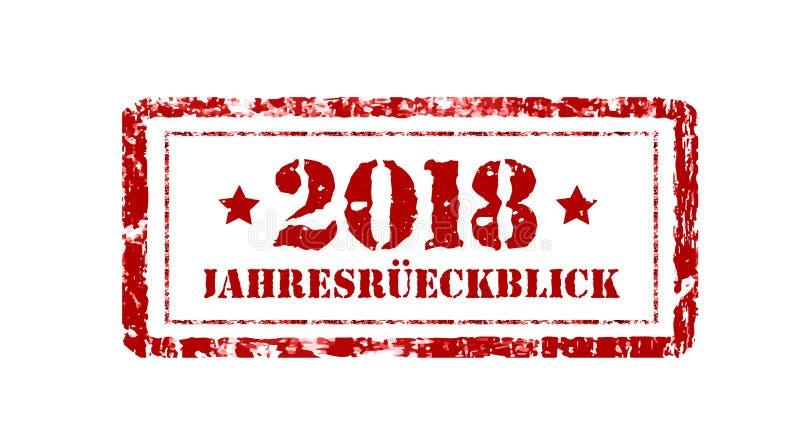 Jahresruckblick 2018 Granskning av året, stämpel på en vit bakgrund Tysk text Årsrapport också vektor för coreldrawillustration royaltyfri illustrationer