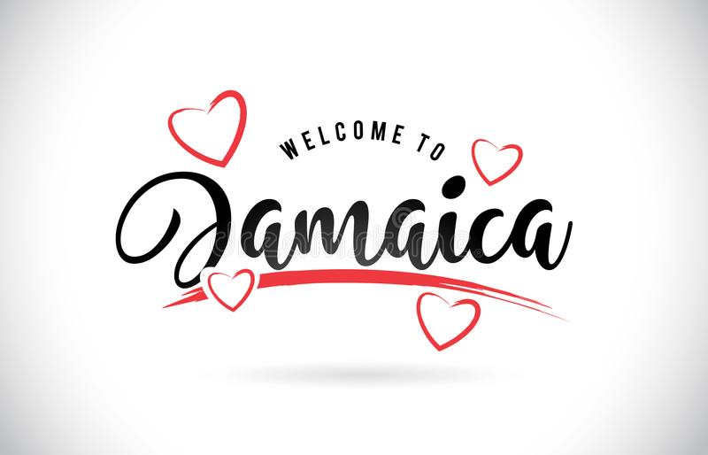 Jamaica Welcome To Word Text with Handwritten Font and Red Love. Hearts Vector Image Illustration Eps royalty free illustration