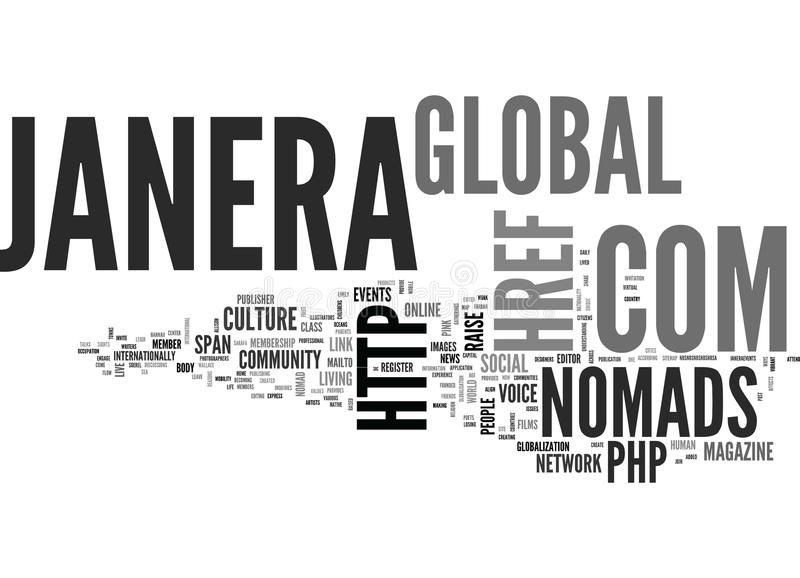 Janera Global Nomads Global Culture Magazine Txt Word Cloud Concept. Janera Global Nomads Global Culture Magazine Txt Text Background Word Cloud Concept royalty free illustration