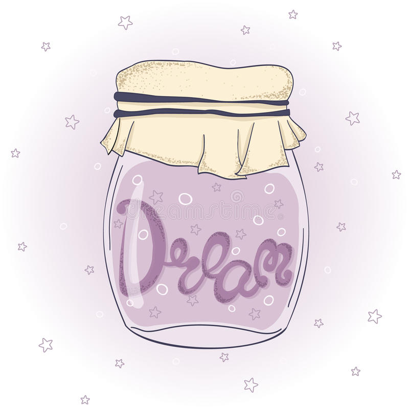 Jar with Dream, stars and bubbles. Lettering. Vector EPS10. Dream. Hand drawn quote lettering. Jar with Dream, stars and bubbles. Vector EPS10 stock illustration