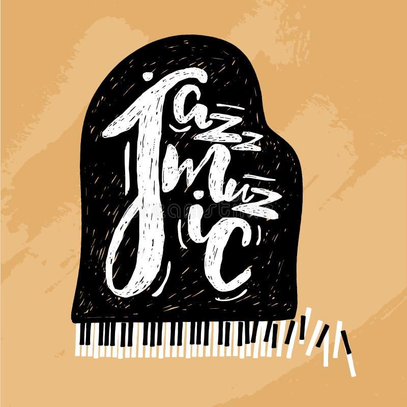 Jazzmuziek het van letters voorzien samenstelling, inschrijving met grote piano hand getrokken illustratie voor affiche, aanplakb vector illustratie