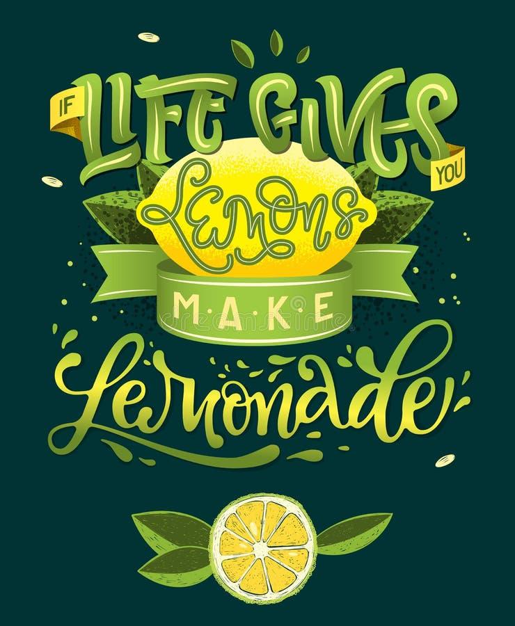 Jeżeli życie Daje Ciebie cytryny Robią lemoniadzie - kaligrafia ilustracyjny motywacyjny przytaczać ilustracja wektor