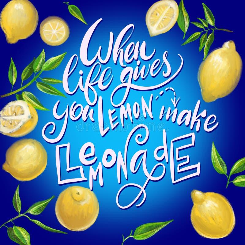 Jeżeli życie daje ciebie cytryny robią lemoniadzie Ręcznie pisany motywacja plakat Nowożytny unikalny literowanie ilustracji