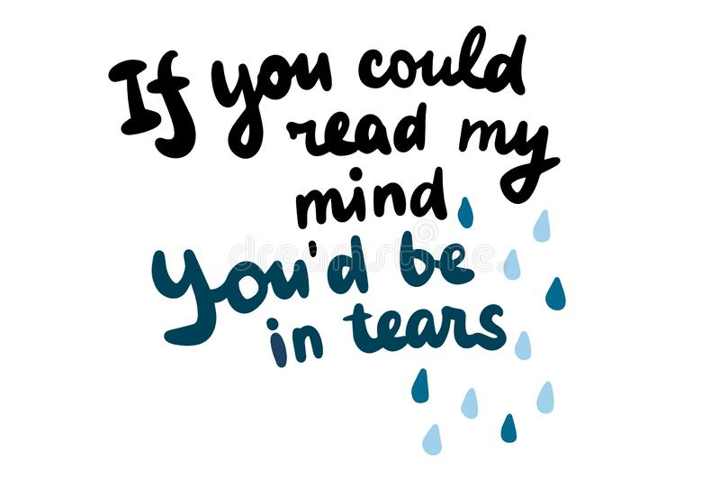 Jeżeli ty mogłeś czytać mój umysł jest w łzy ręka rysującym literowaniu z kreskówek kroplami ilustracji